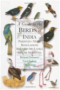 A guide to the Birds of India, Pakistan, Nepal, Bangladesh, Bhutan, Sri Lanka and the Maldives. This massive tome is rich with information and has good plates and range maps. It is more of a reference guide, though, that has spawned many smaller field guides.