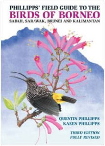 Birds of Borneo. This is the most complete guide to the island and all its endemics. Filled with great information on birding sites, lore, and good species accounts. The artwork is very good and the range maps are nice.