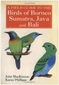 Birds of Borneo, Sumatra, Java and Bali. Though this is an older publication and there is a more up-to-date guide to Borneo, this is still the best guide covering Sumatra, Java, and Bali. No range maps, and all the artwork is at the beginning with species accounts following.