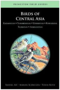 Birds of Central Asia covers the countries of Kazakhstan, Turkmenistan, Uzbekistan, Kyrgyzstan, Tajikistan, and Afghanistan. A very similar structure to Birds of the Middle East above, with similar plates, maps, and information.