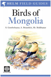 Birds of Mongolia. This book has been in line to be published now for a decade, but when it comes out is should be a very comprehensive book, given the authors.