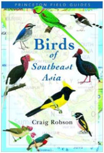Birds of Southeast Asia covers the whole of the Siam Peninsula, including Myanmar, Thailand, Cambodia, Laos, and Vietnam. The plates are very good, but there are no range maps, and the taxonomic order seems slightly strange. This is a very good guide, though.