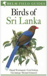 Birds of Sri Lanka is another field guide condensed from the above, but this guide includes range maps and much more information as well as site guides, vagrants, and family paragraphs.